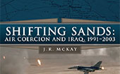 Cover of Project Shifting Sands: Air Coercion and Iraq, 1991-2003