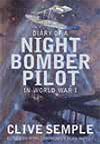 Cover of Diary of a Night Bomber Pilot in World War 1 By Clive Semple